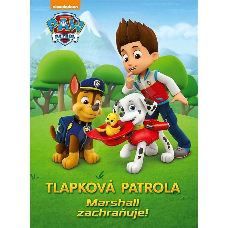 Tlapková patrola - Marshall zachraňuje situaci - Ursula Ziegler-Sullivanová