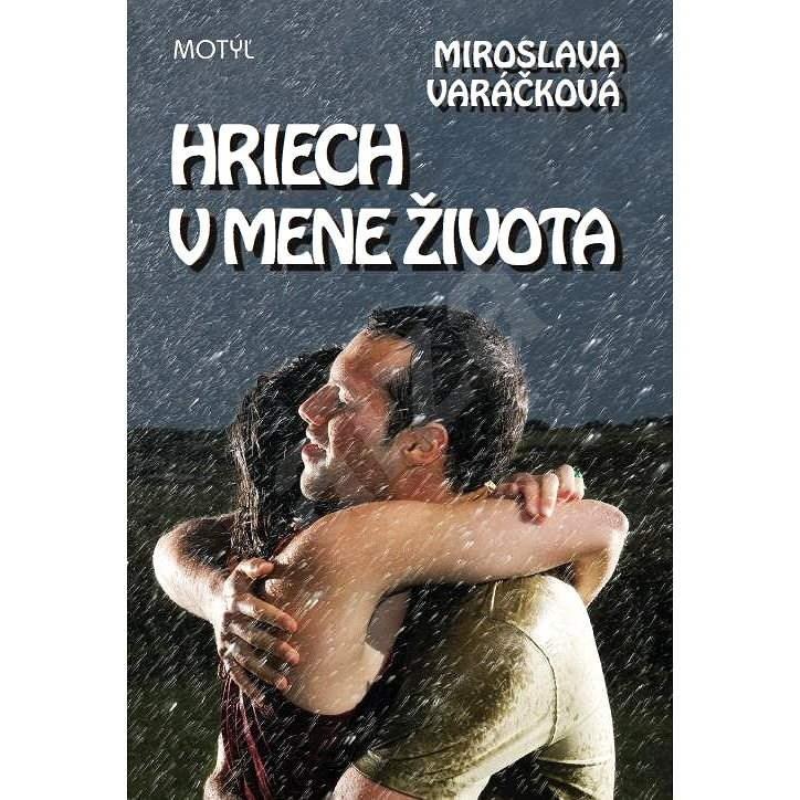 Hriech vmene života - Miroslava Varáčková
