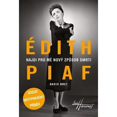 Édith Piaf - David Bret