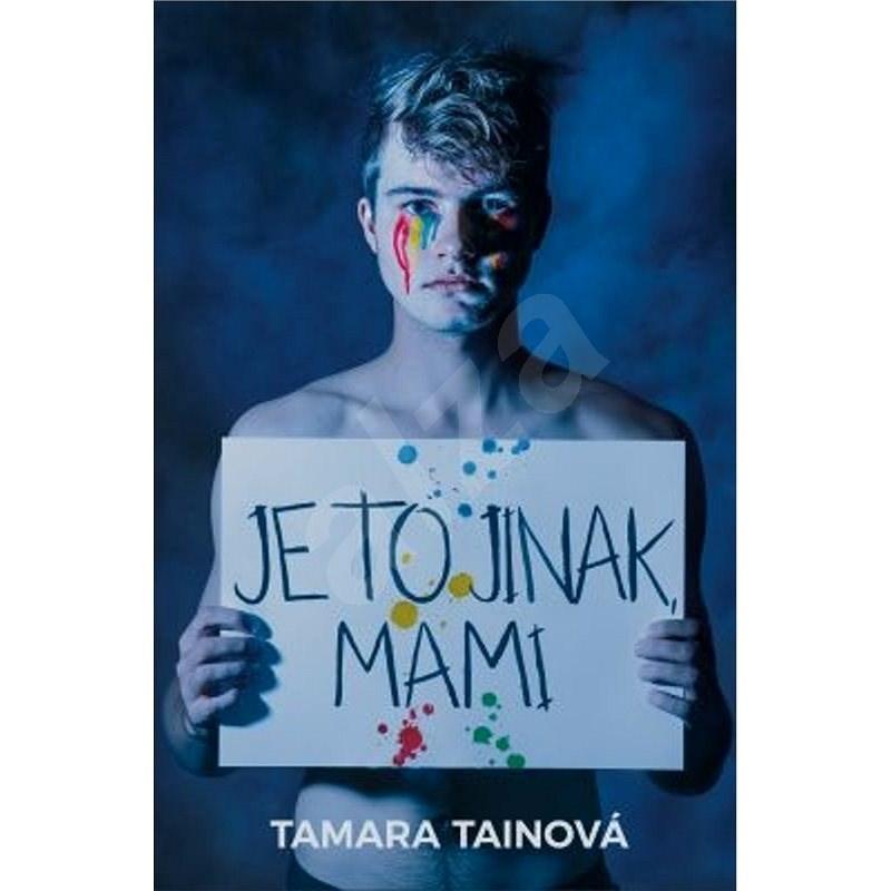 Je to jinak, mami - Tamara Tainová
