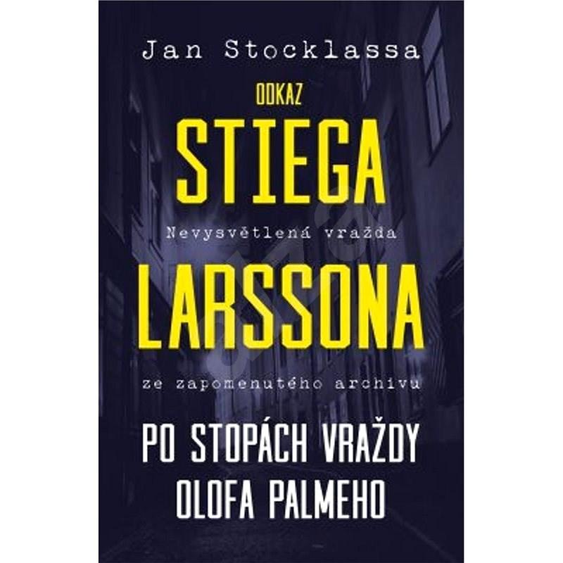 Odkaz Stiega Larssona - Jan Stocklassa