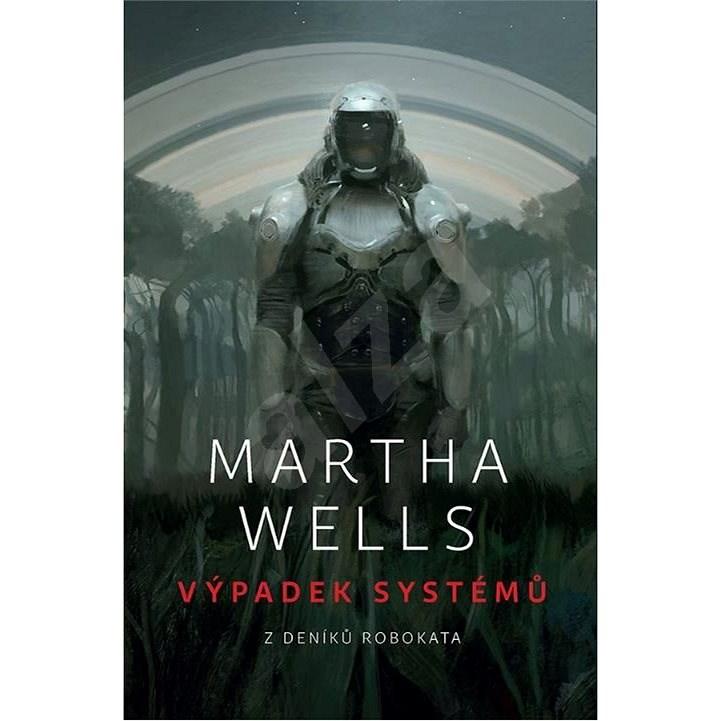 Výpadek systémů - Martha Wells