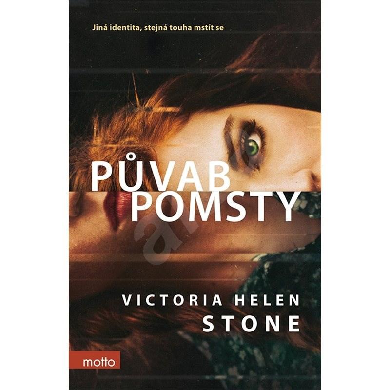 Půvab pomsty - Victoria Helen Stone
