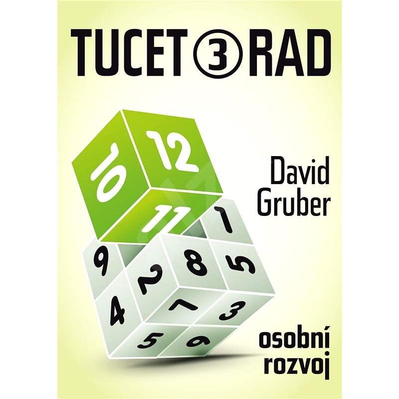 Tucet rad, jak být úspěšnější v práci 3 - David Gruber