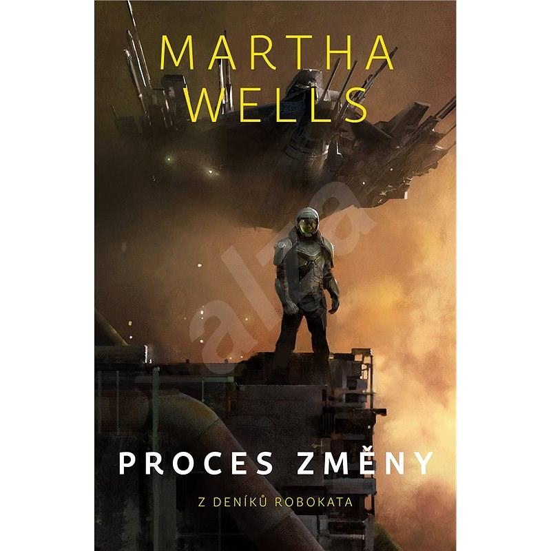 Proces změny - Martha Wells