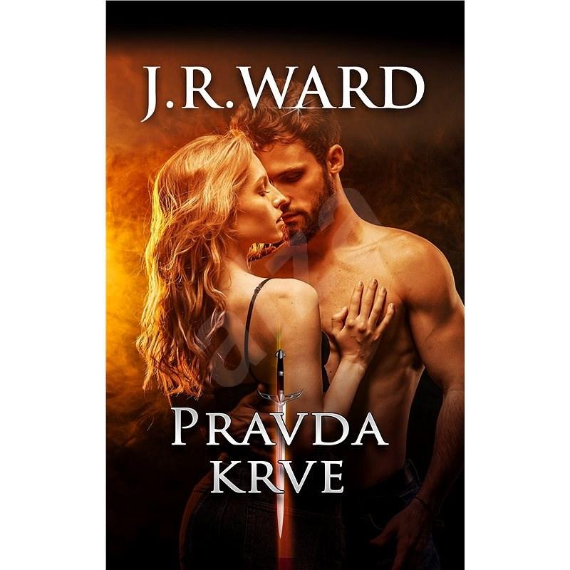 Pravda krve - J.R. Ward
