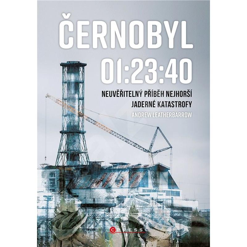 Černobyl 01:23:40 - Andrew Leatherbarrow
