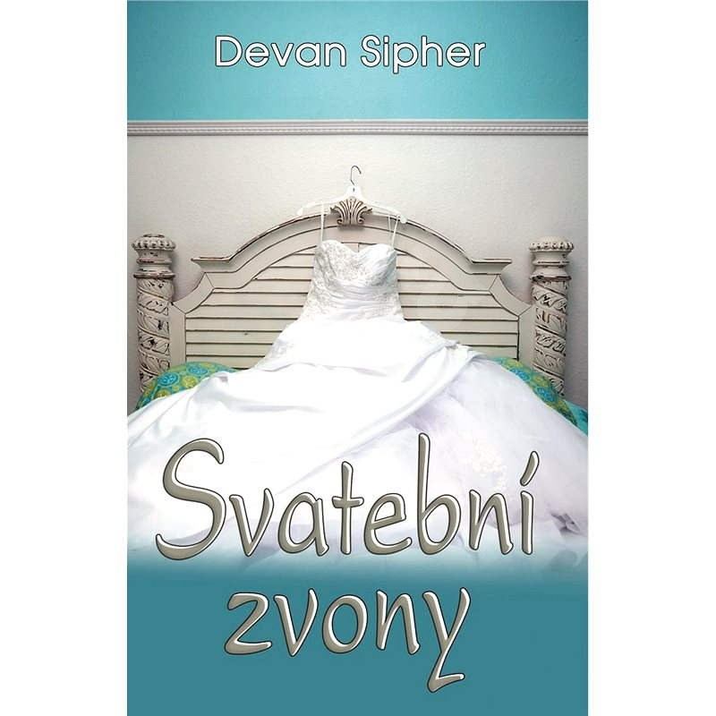 Svatební zvony - Devan Sipher