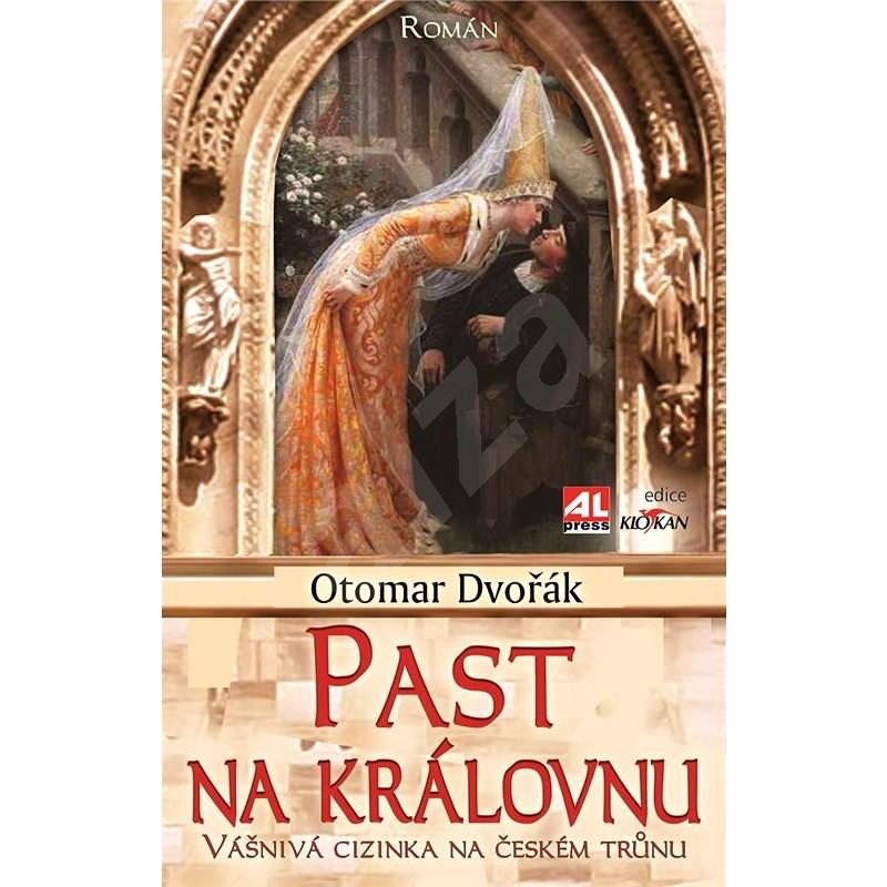 Past na královnu - Otomar Dvořák