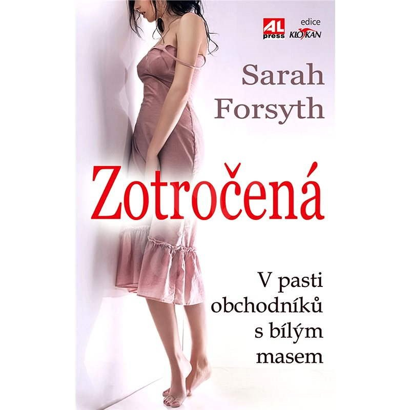 Zotročená - Sarah Forsyth