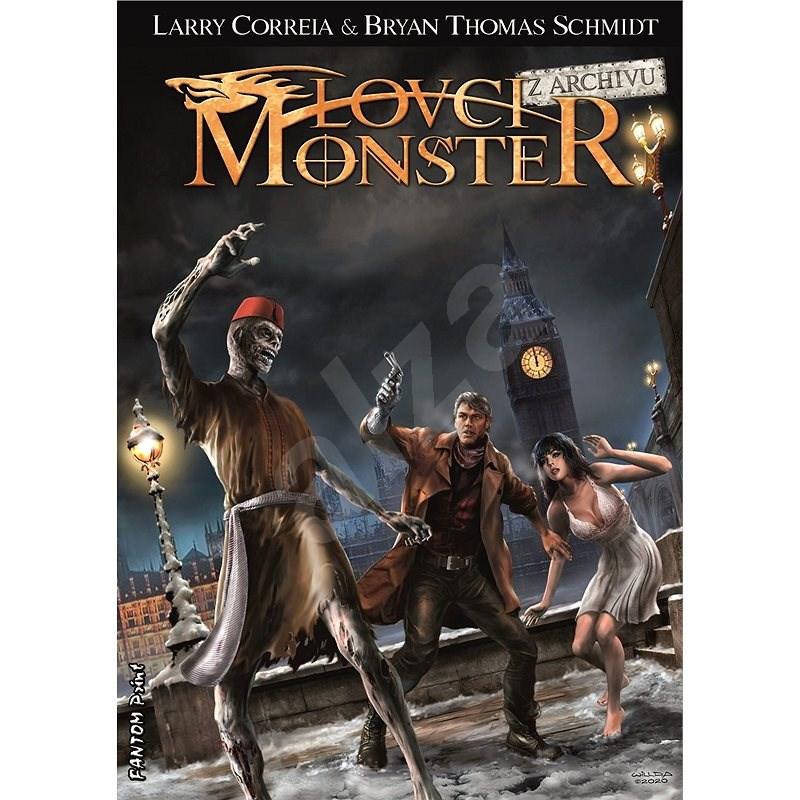 Lovci monster: Z archivu - Larry Correia