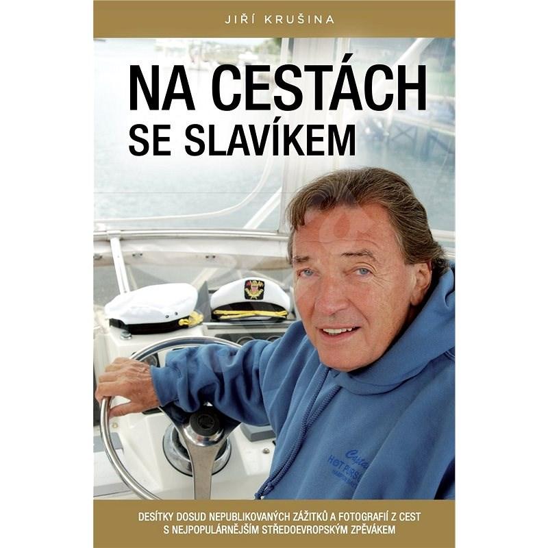 Na cestách se slavíkem - Jiří Krušina