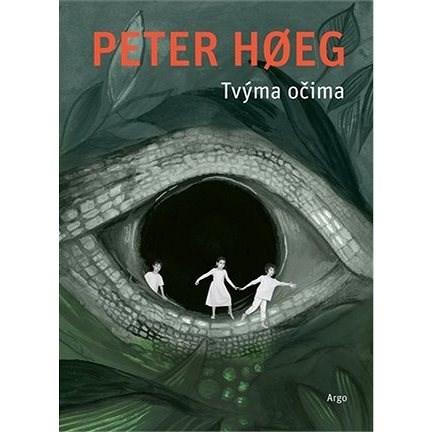 Tvýma očima - Peter Hoeg