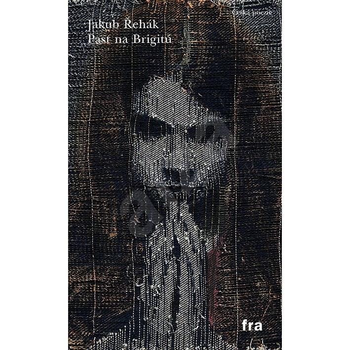 Past na Brigitu - Jakub Řehák
