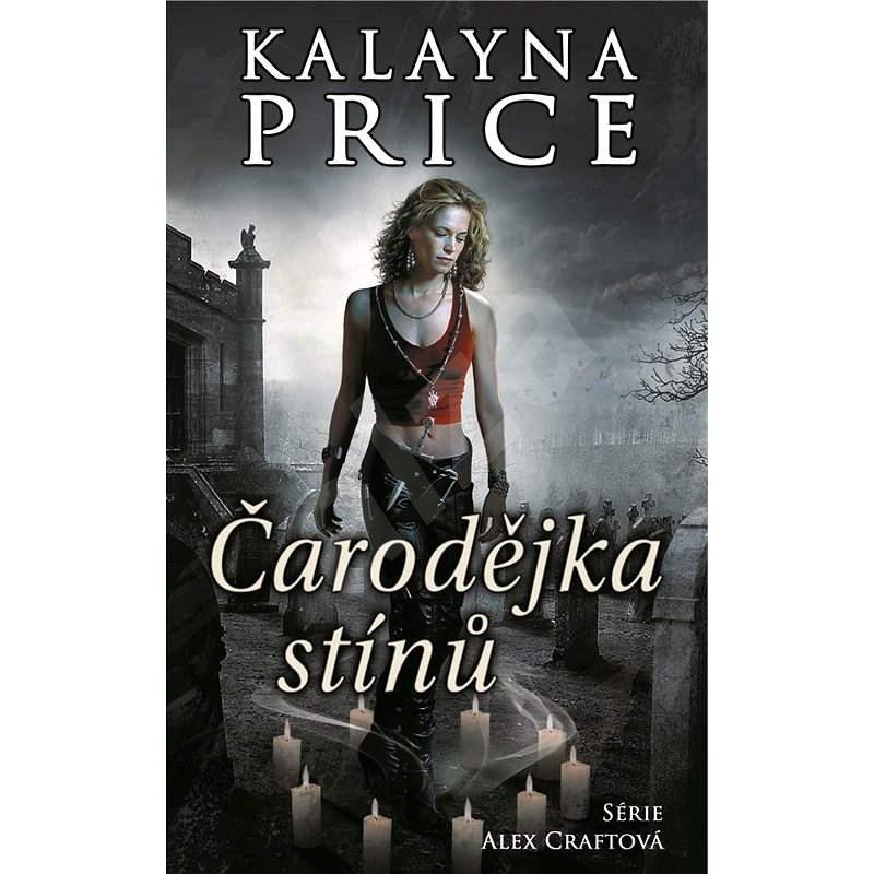 Čarodějka stínů - Kalayna Price