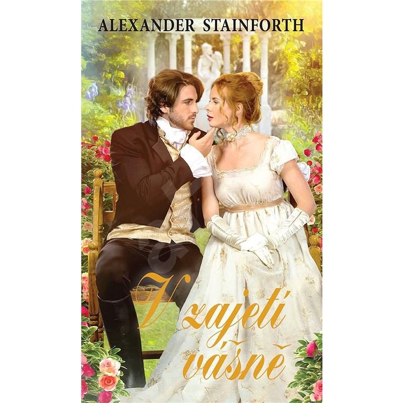 V zajetí vášně - Alexander Stainforth