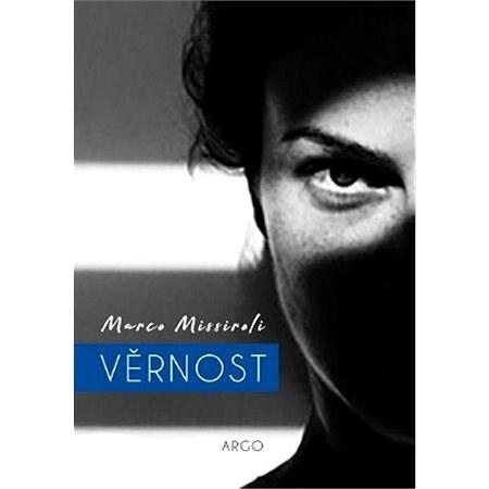 Věrnost - Marco Missiroli