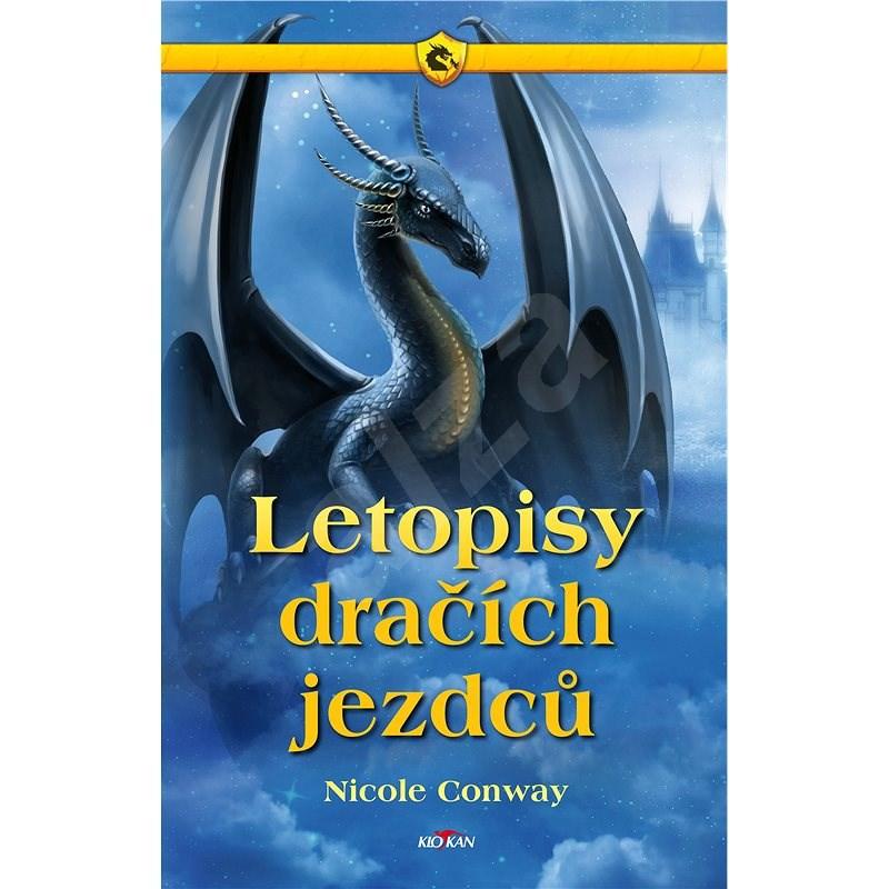 Letopisy dračích jezdců - Nicole Conway