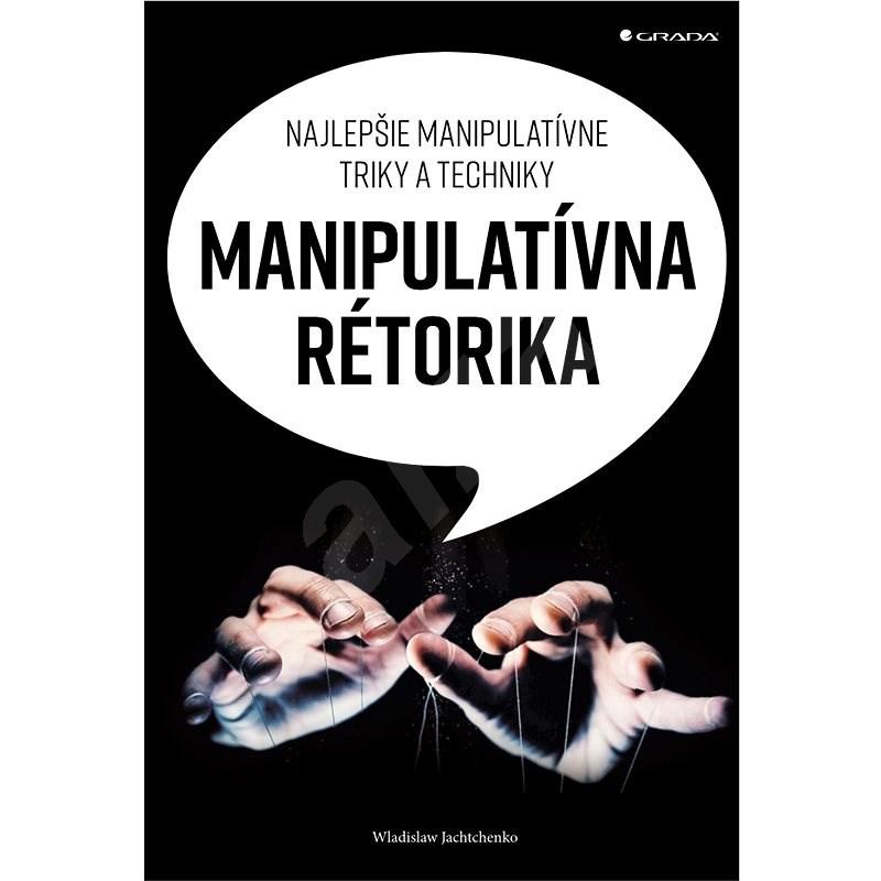 Manipulatívna rétorika - Wladislaw Jachtchenko