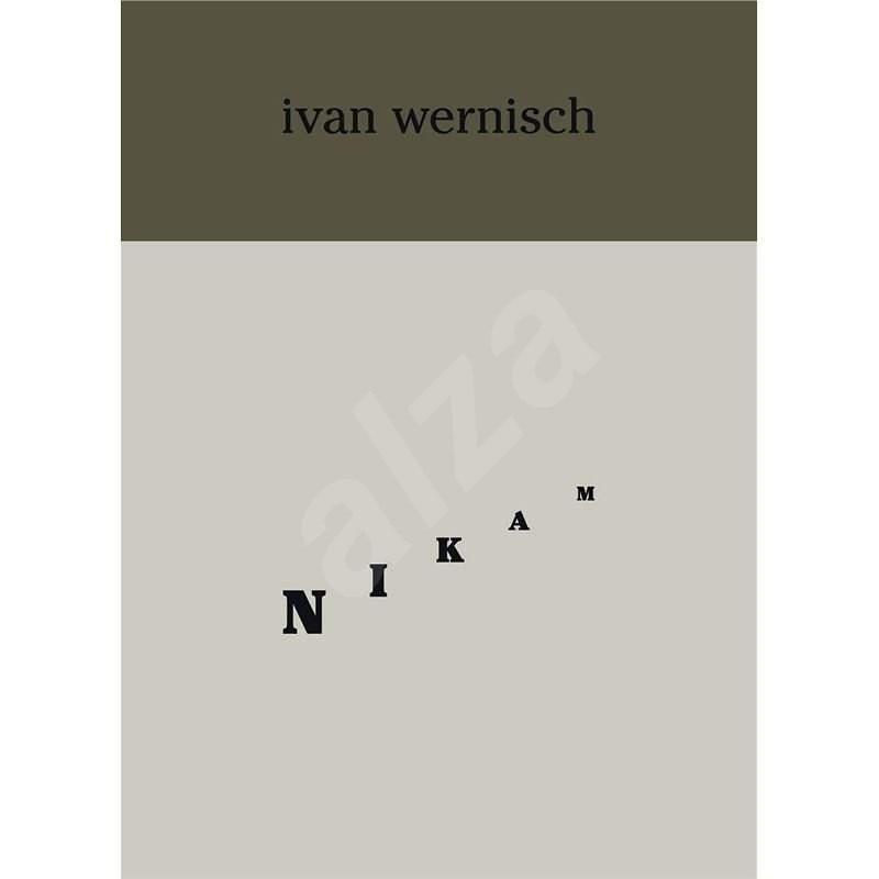 Nikam - Ivan Wernisch