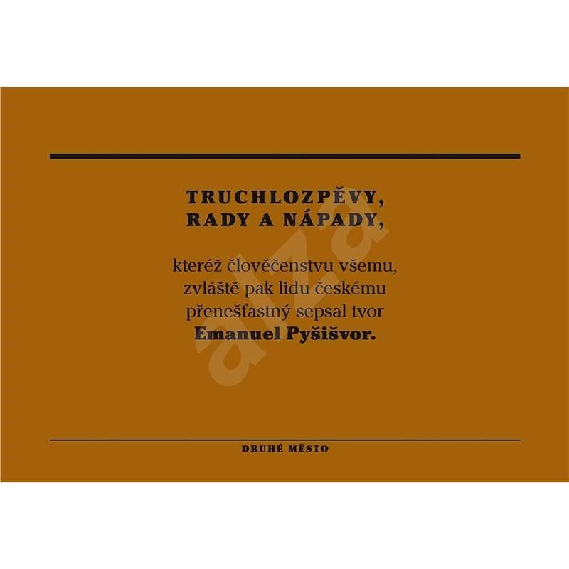 Truchlozpěvy, rady a nápady - Ivan Wernisch