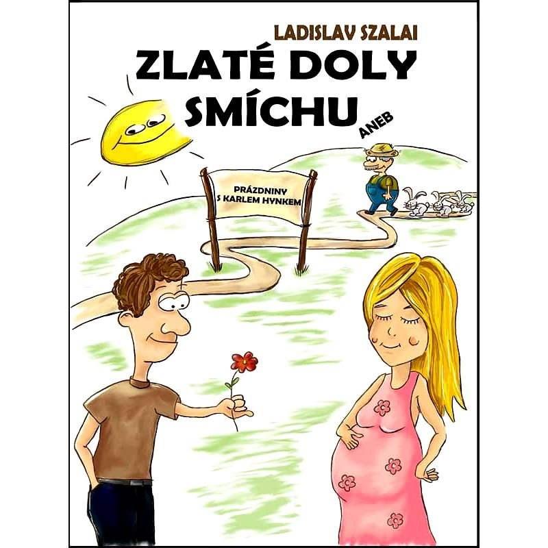 Zlaté doly smíchu - Ladislav Szalai