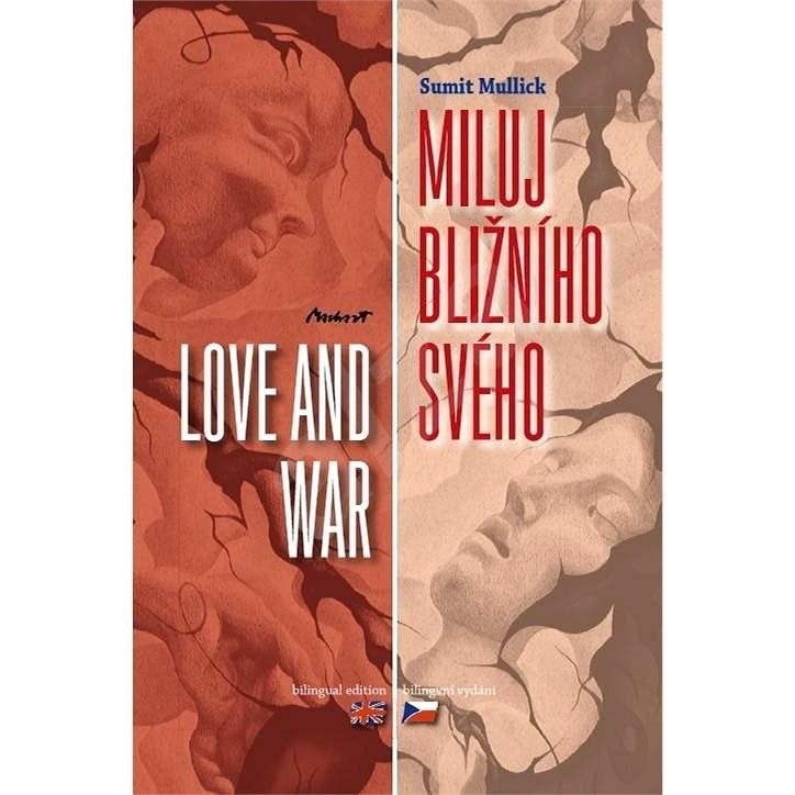Miluj bližního svého - Sumit Mullick