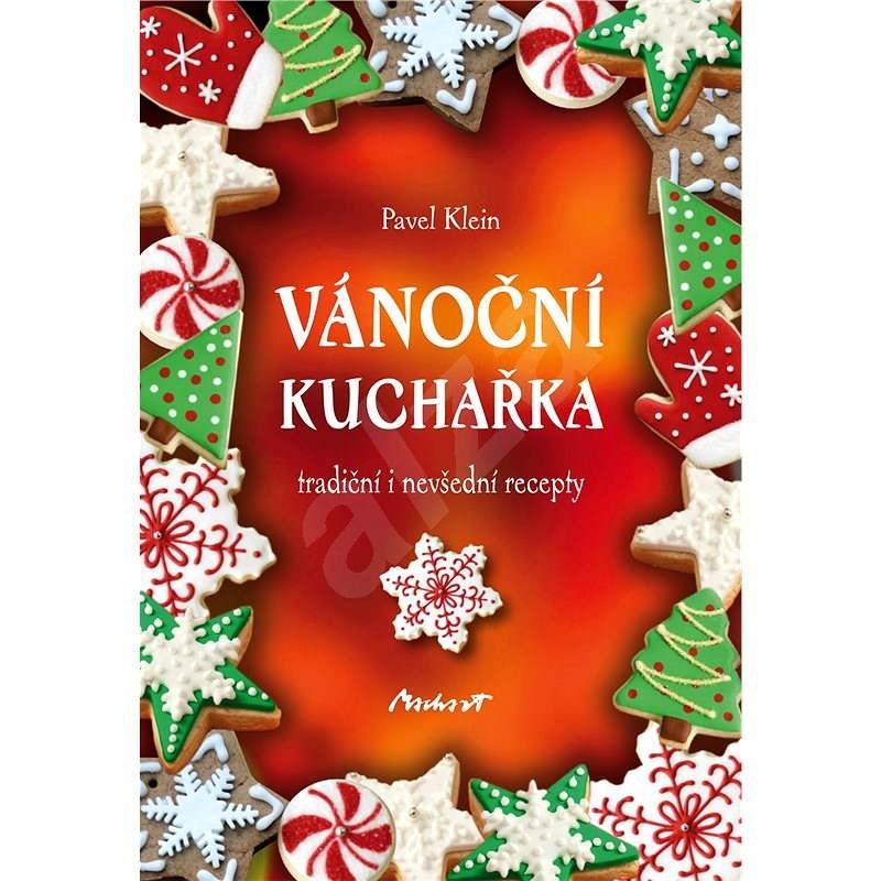 Vánoční kuchařka - Pavel Klein