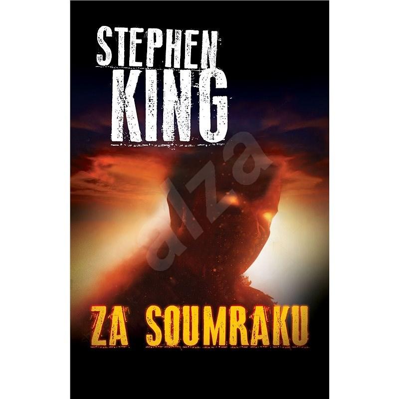 Za soumraku - Stephen King