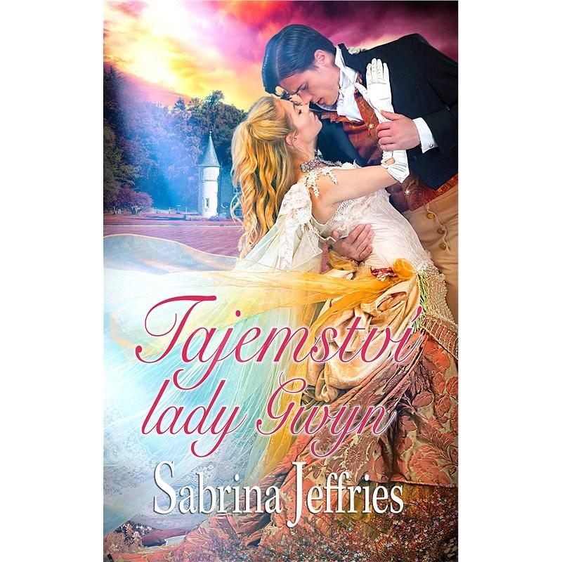 Tajemství lady Gwyn - Sabrina Jeffries
