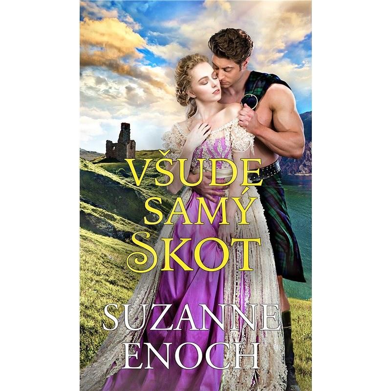 Všude samý Skot - Suzanne Enoch