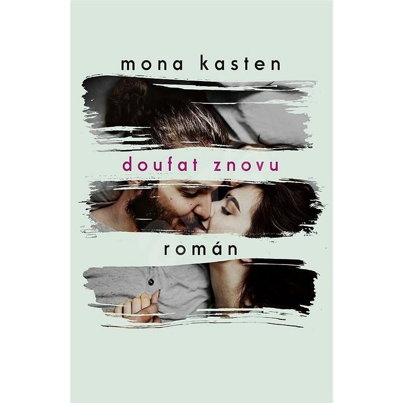 Doufat znovu - Mona Kasten