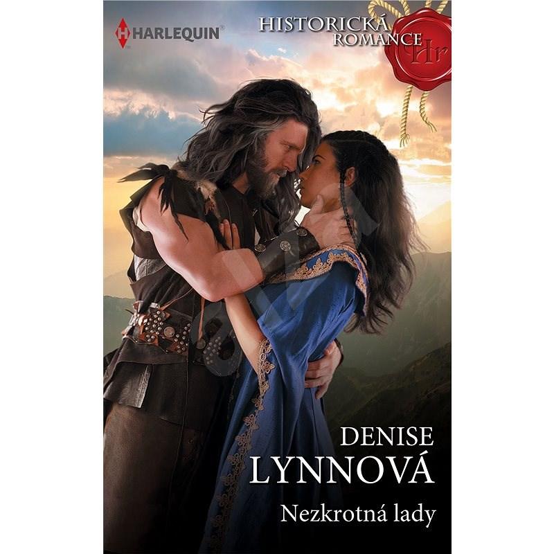 Nezkrotná lady - Denise Lynnová