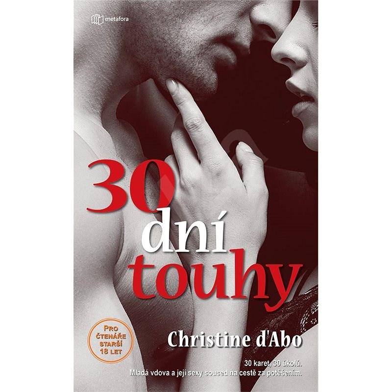 30 dní touhy - Christine D´Abová