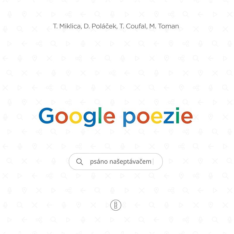Google poezie - Tomáš Miklica