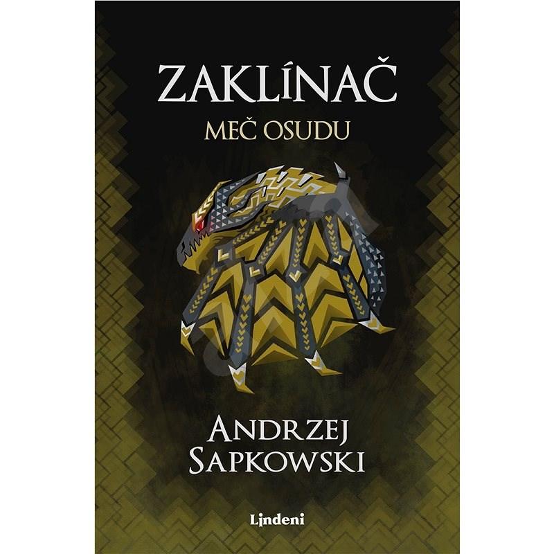 Zaklínač II Meč osudu - Andrzej Sapkowski