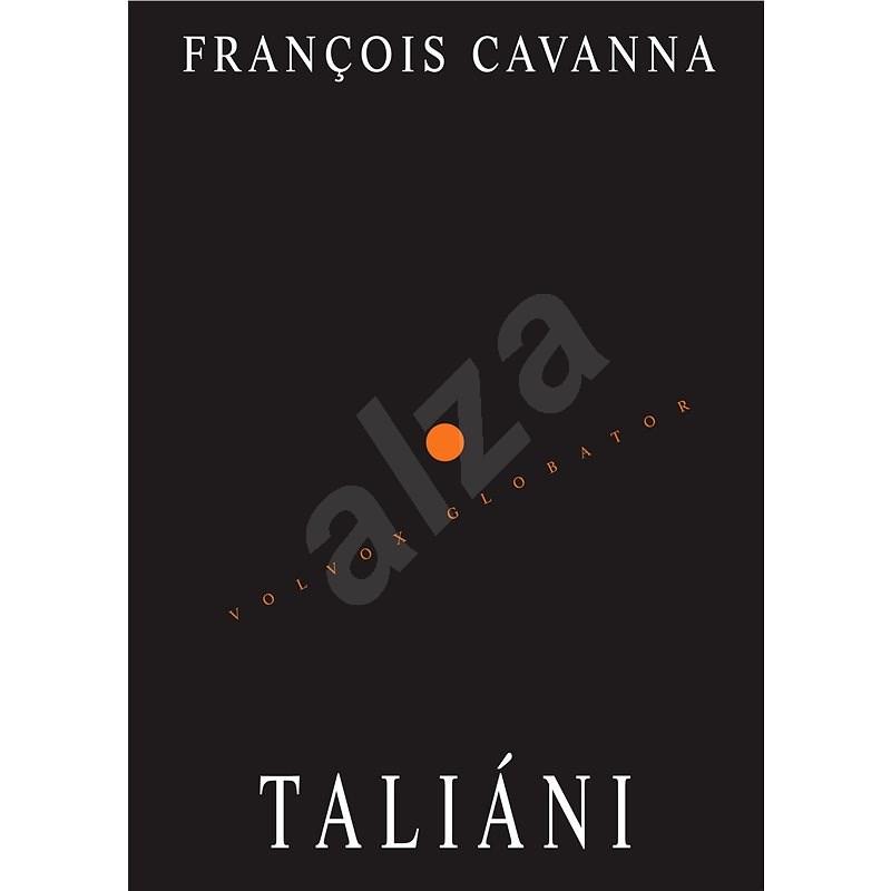 Taliáni - Francois Cavanna