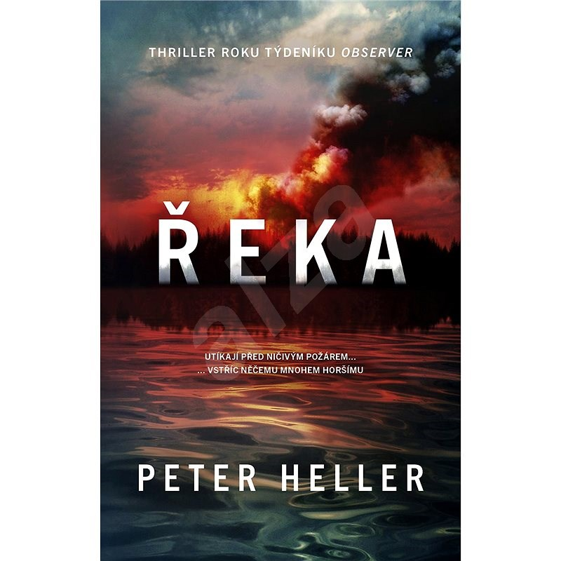 Řeka - Peter Heller
