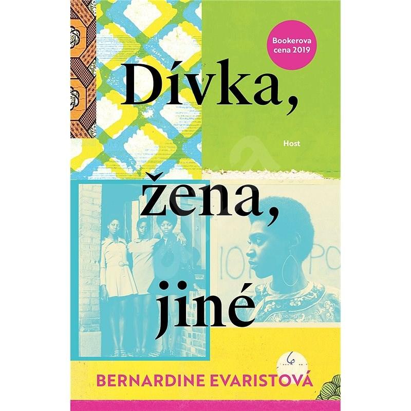 Dívka, žena, jiné - Bernardine Evaristová