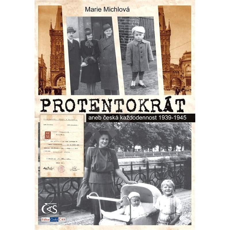 Protentokrát - Marie Michlová