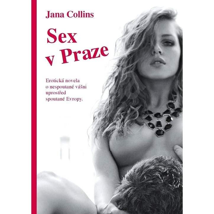 Sex v Praze - Jana Collins