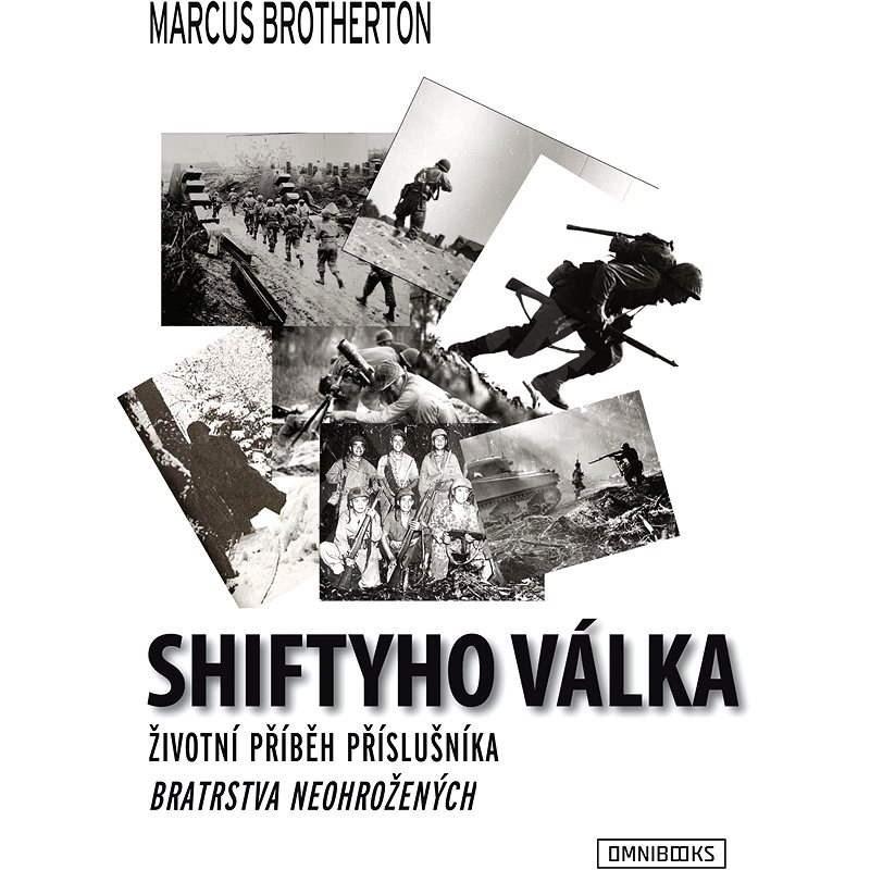Shiftyho válka - Marcus Brotherton