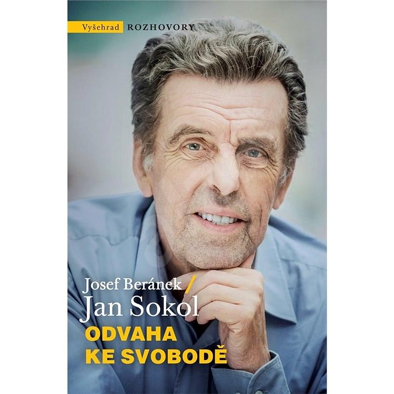 Odvaha ke svobodě - Jan Sokol