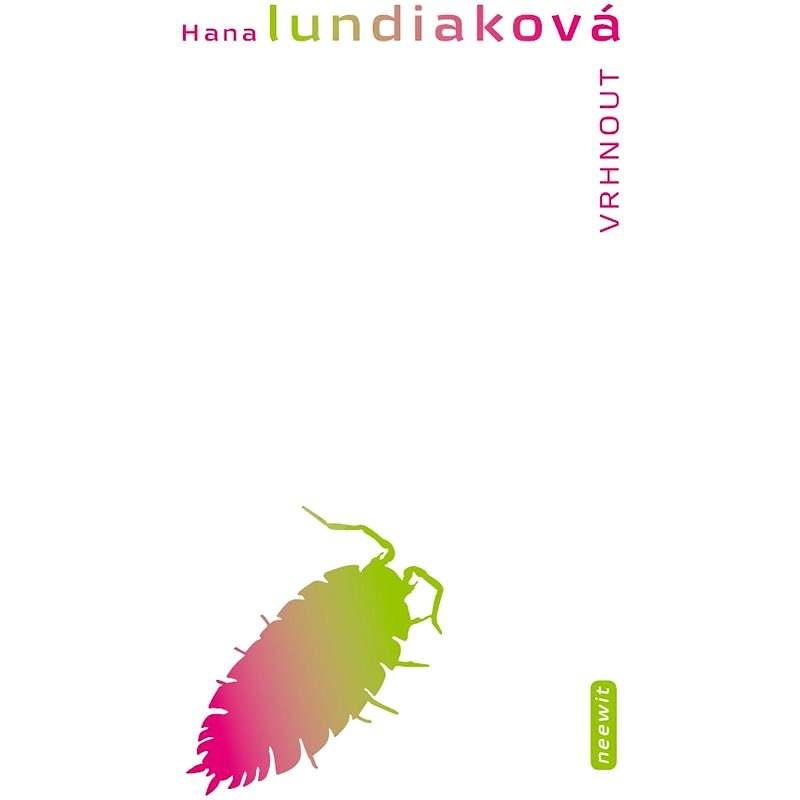 Vrhnout - Hana Lundiaková