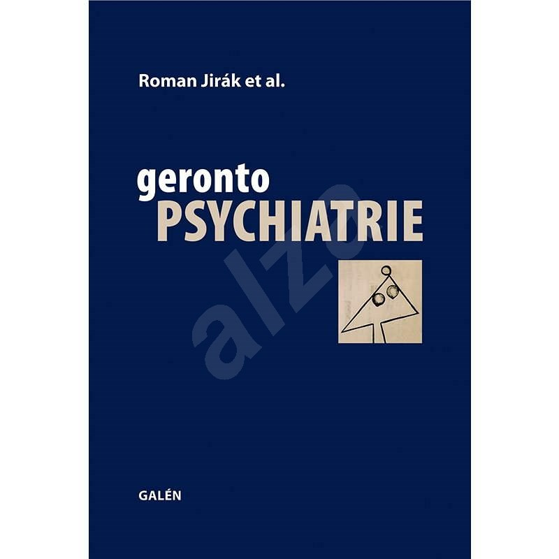 Gerontopsychiatrie - Roman Jirák