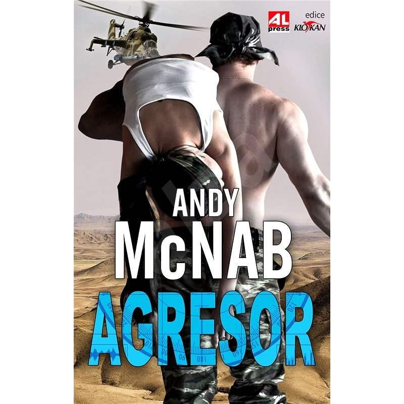 Agresor - Andy McNab