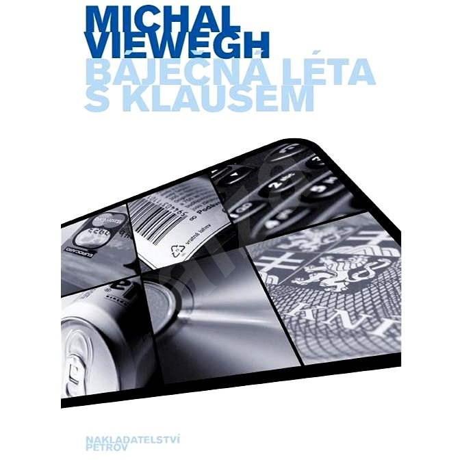 Báječná léta s Klausem - Michal Viewegh