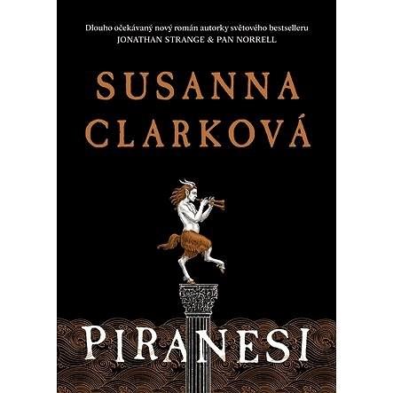 Piranesi - Susanna Clarková