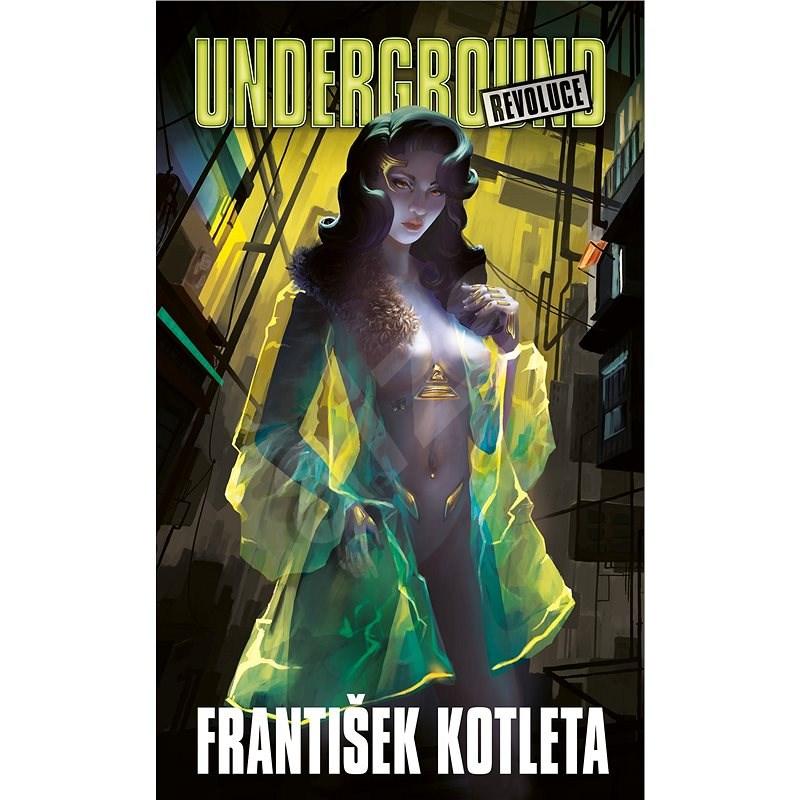 Underground: Revoluce - František Kotleta
