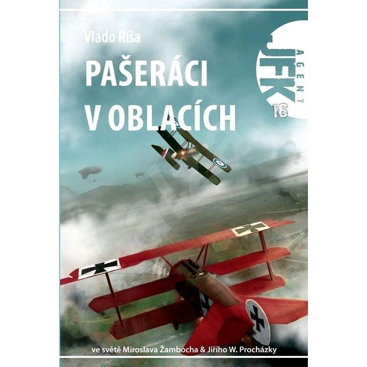 JFK 016 Pašeráci v oblacích - Vlado Ríša